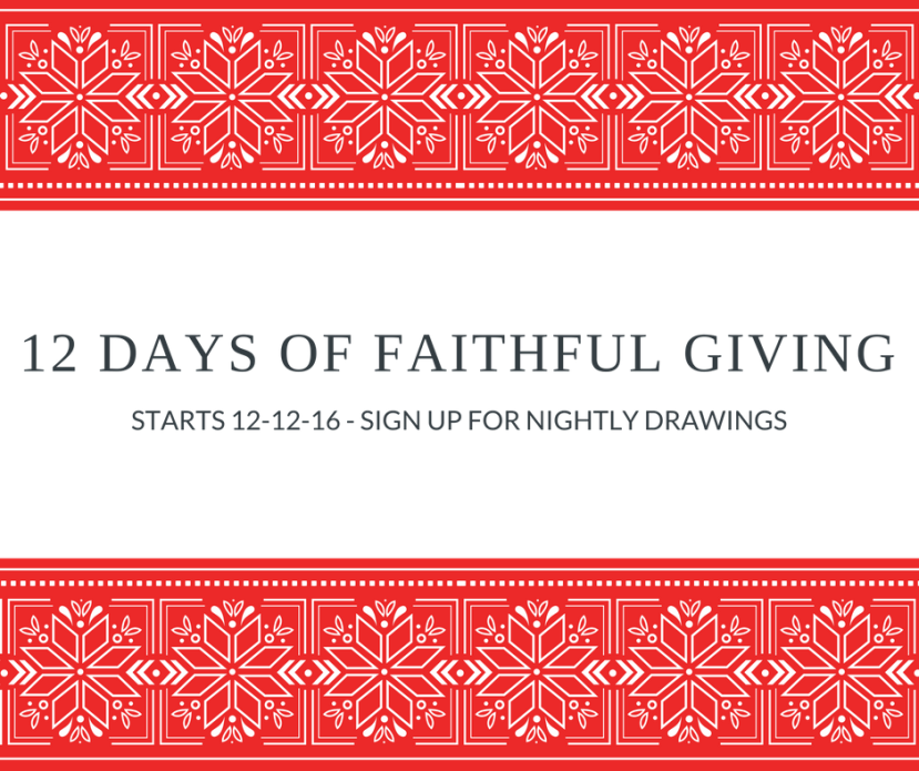 12 Days of Faithful Giving: Sign Up To Win